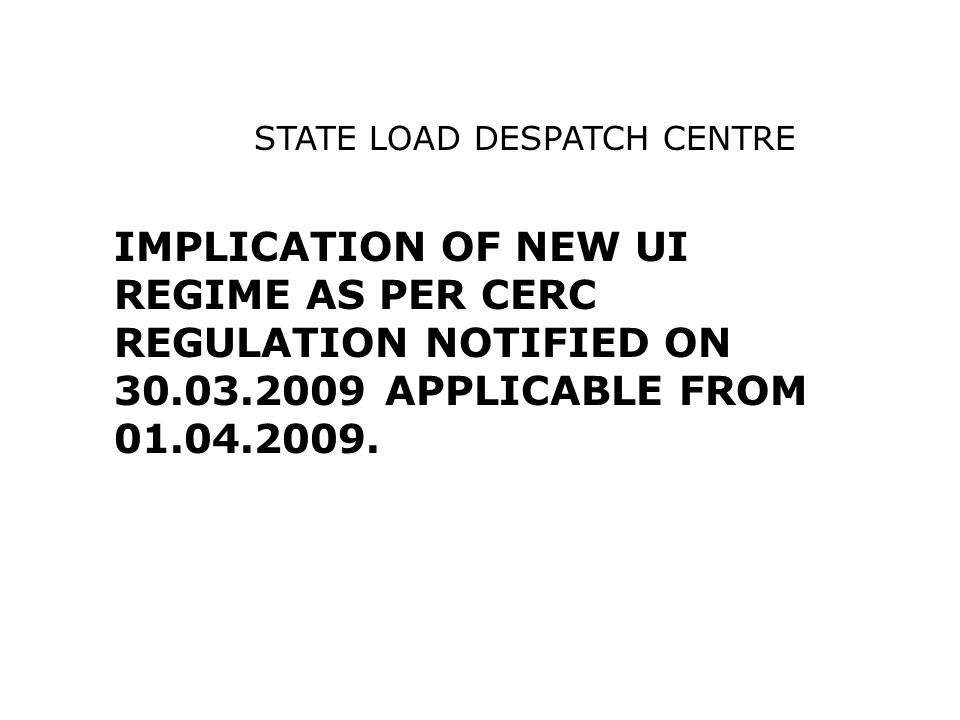 STATE LOAD DESPATCH CENTRE