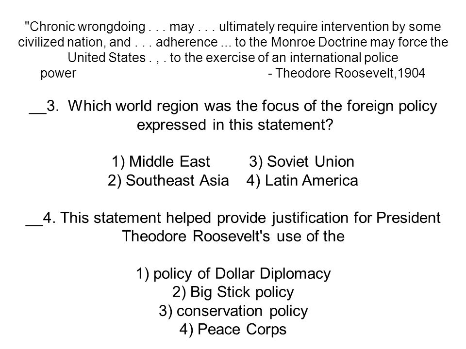 __3. Which world region was the focus of the foreign policy