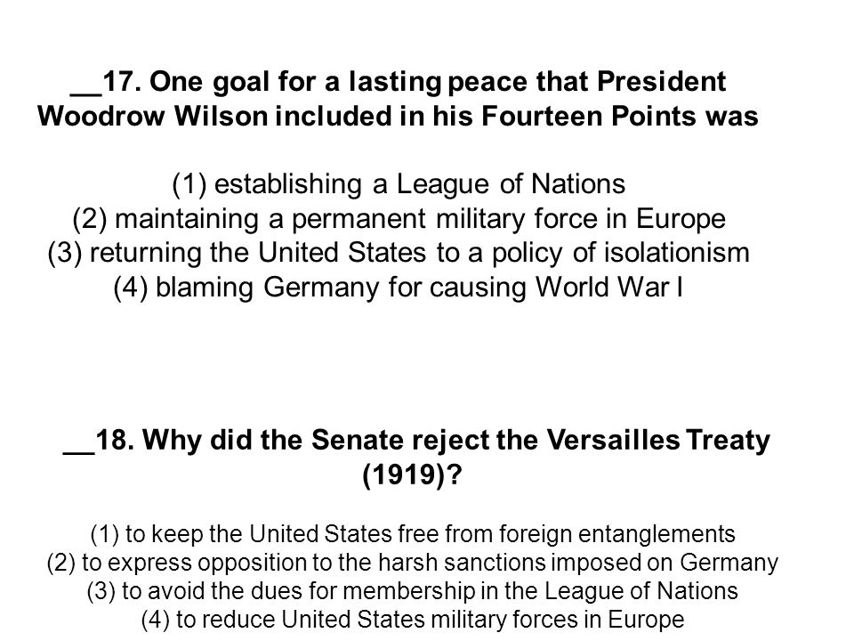 __18. Why did the Senate reject the Versailles Treaty (1919)