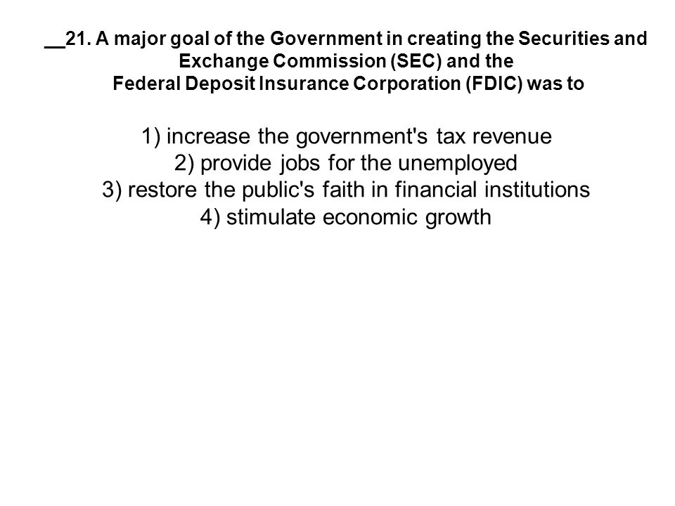 Federal Deposit Insurance Corporation (FDIC) was to
