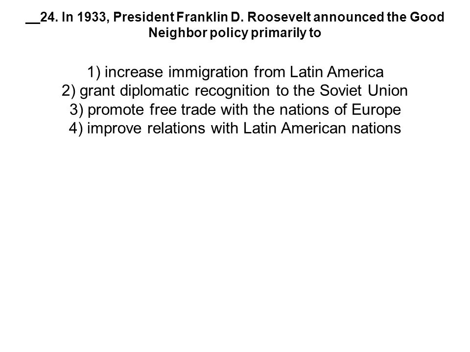 __24. In 1933, President Franklin D