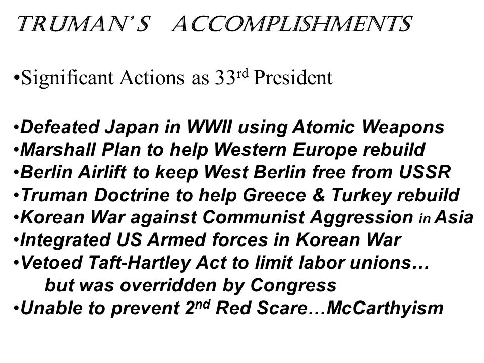 Truman' s Accomplishments Significant Actions as 33rd President