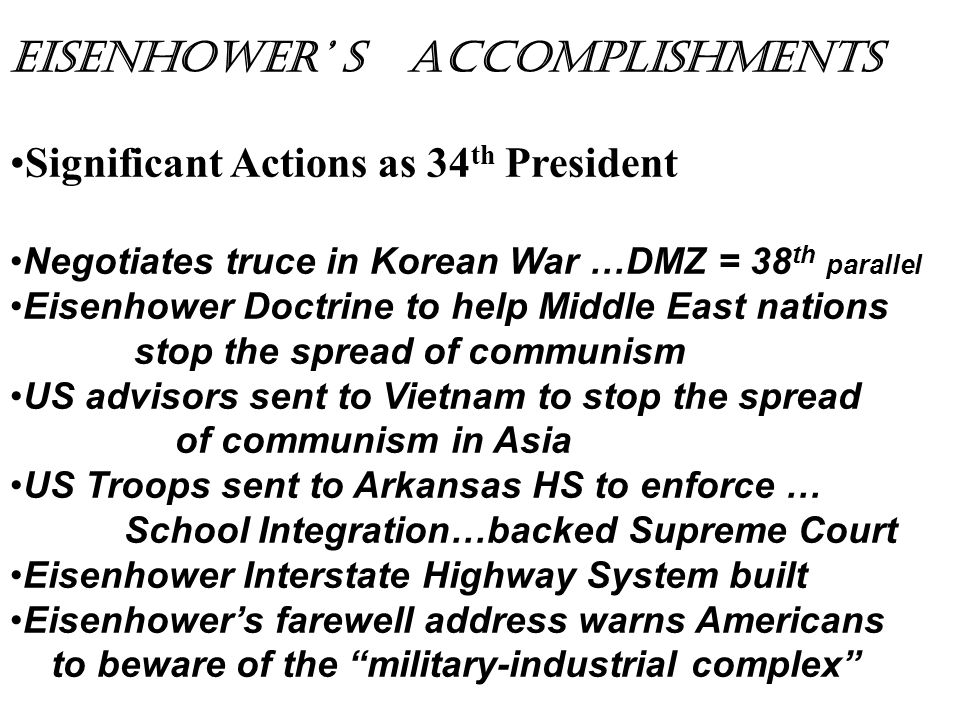 Eisenhower' s Accomplishments Significant Actions as 34th President