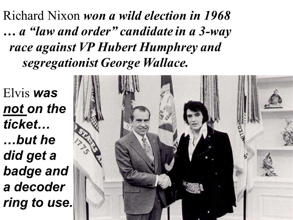 Richard Nixon won a wild election in 1968