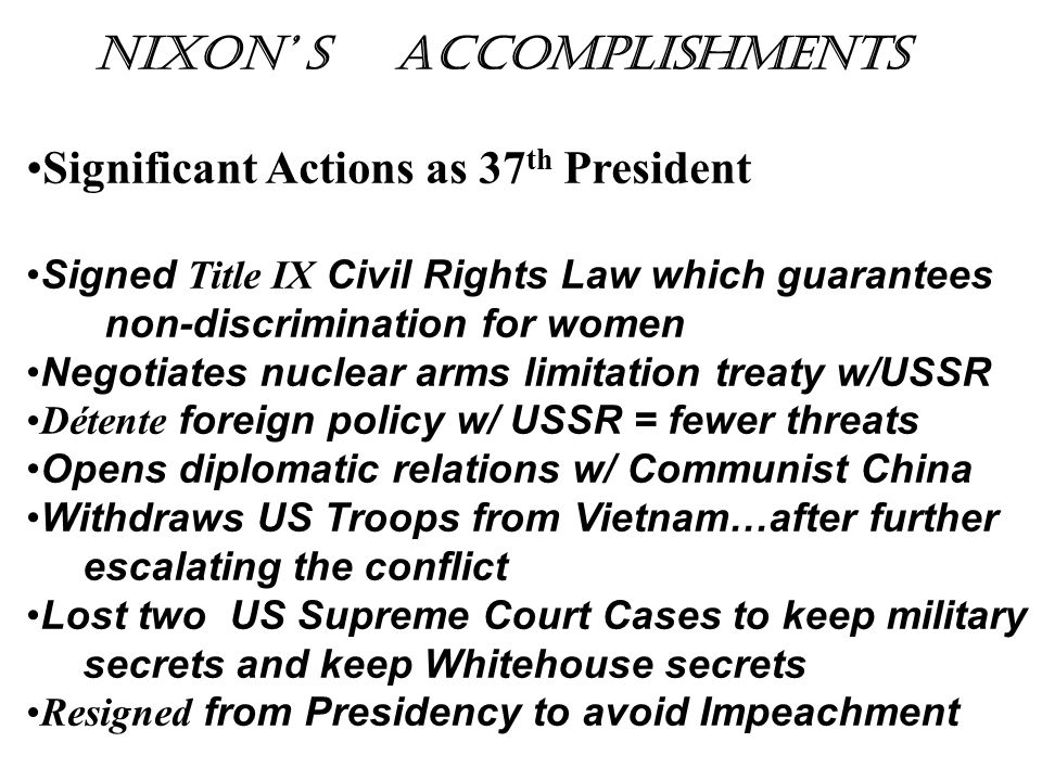 Nixon' s Accomplishments Significant Actions as 37th President