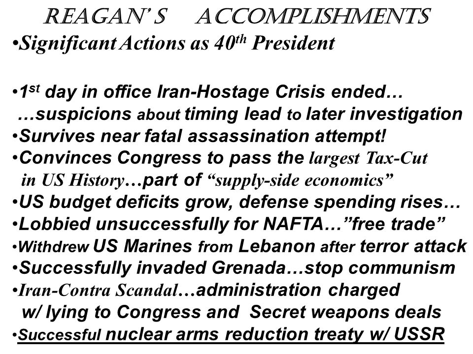 Reagan' s Accomplishments Significant Actions as 40th President