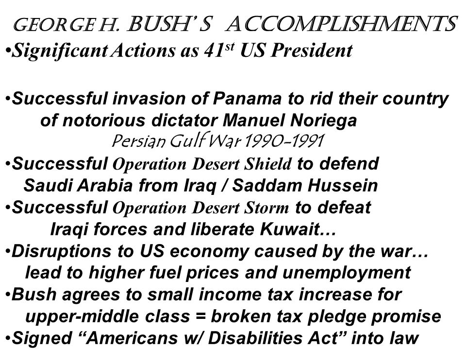 Significant Actions as 41st US President