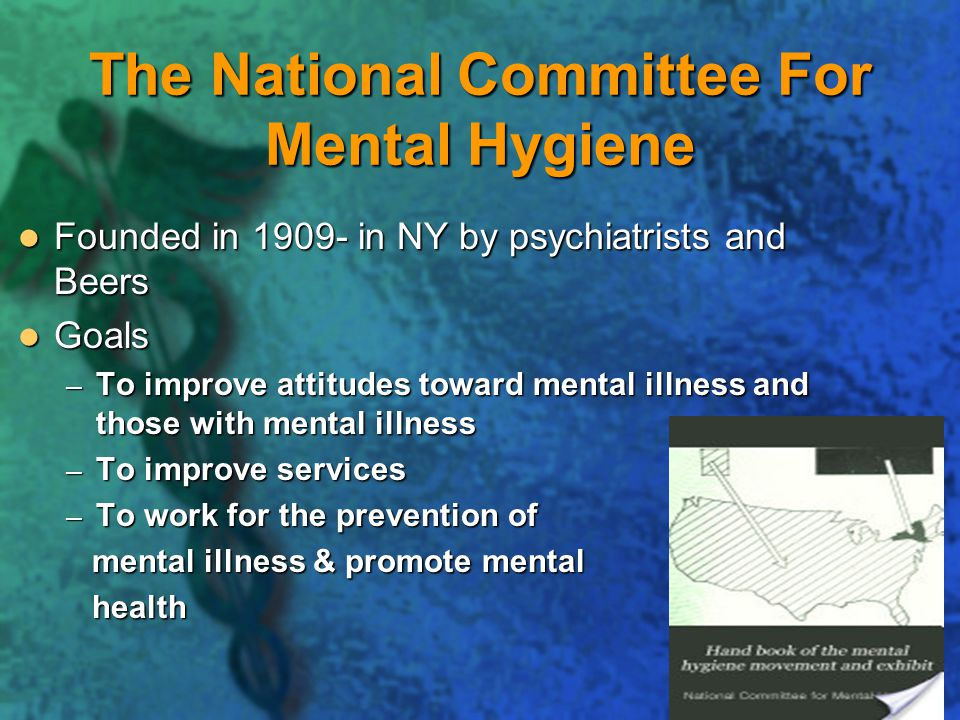 The National Committee For Mental Hygiene
