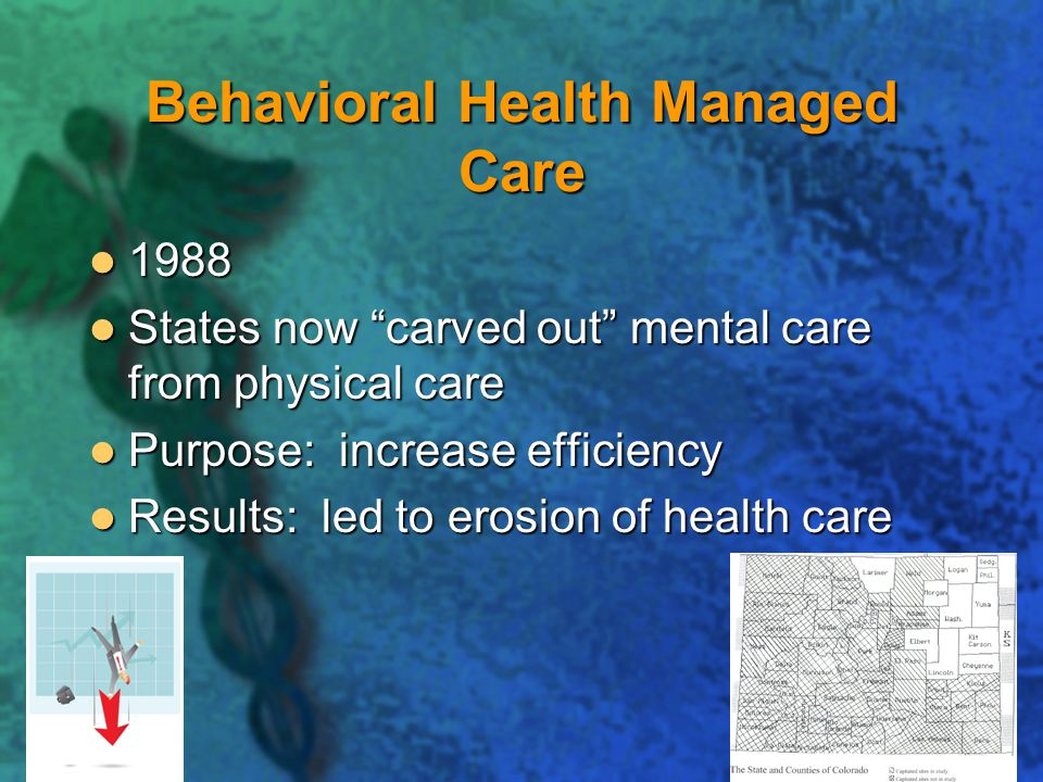 Behavioral Health Managed Care