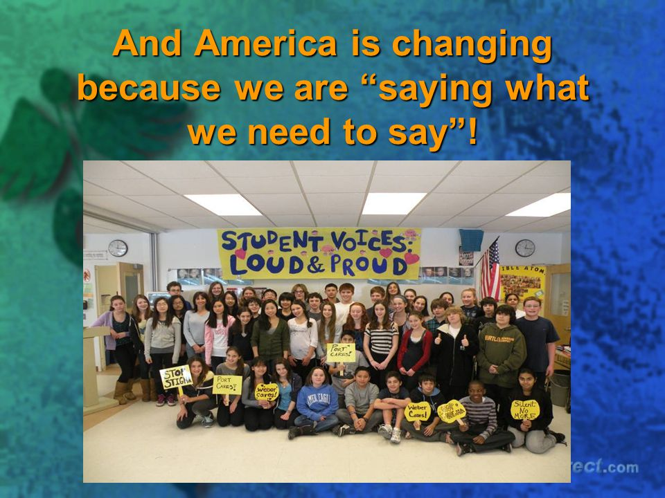 And America is changing because we are saying what we need to say !