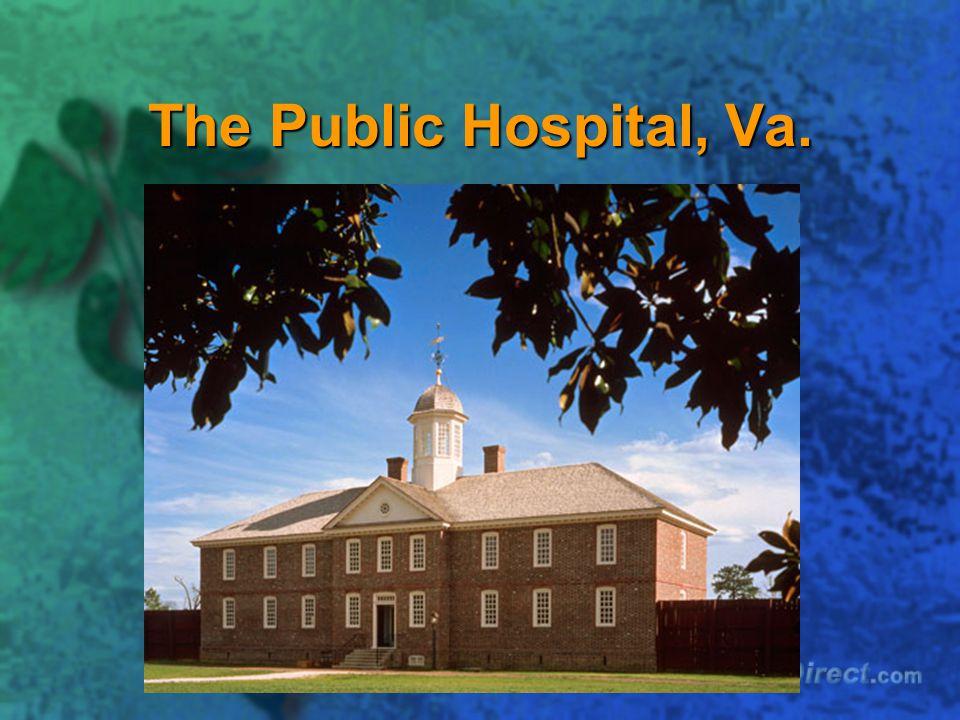 The Public Hospital, Va.