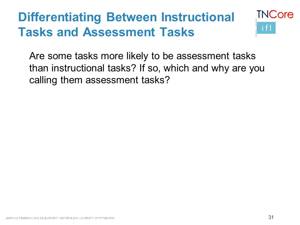 Differentiating Between Instructional Tasks and Assessment Tasks