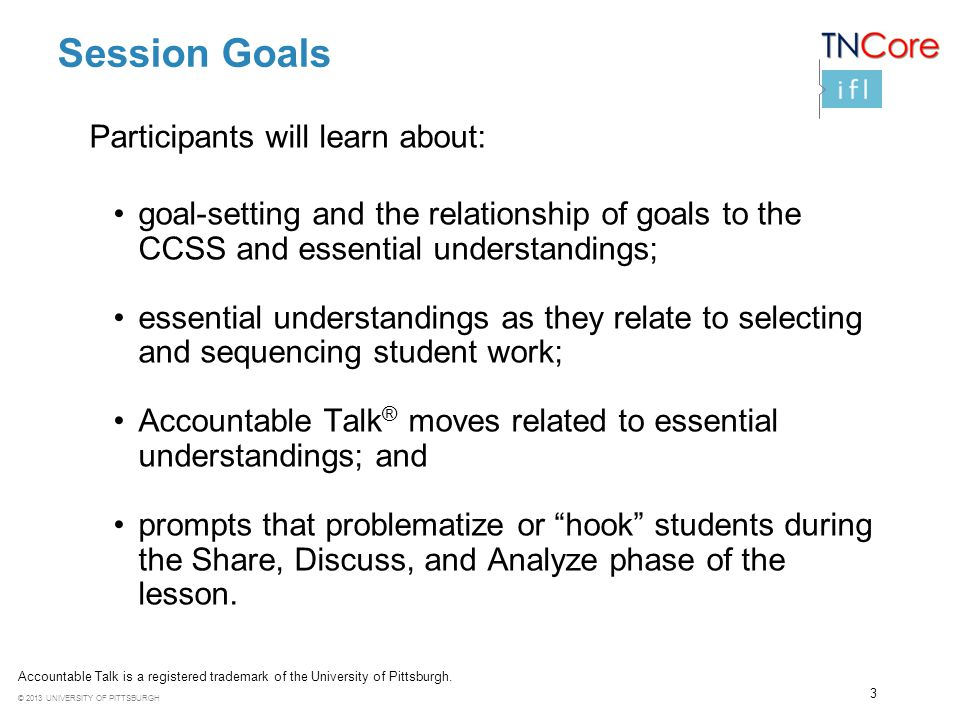Session Goals Participants will learn about: