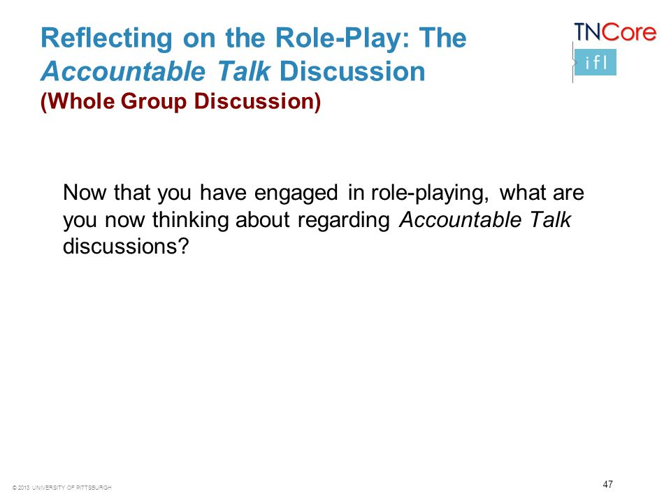 Reflecting on the Role-Play: The Accountable Talk Discussion (Whole Group Discussion)