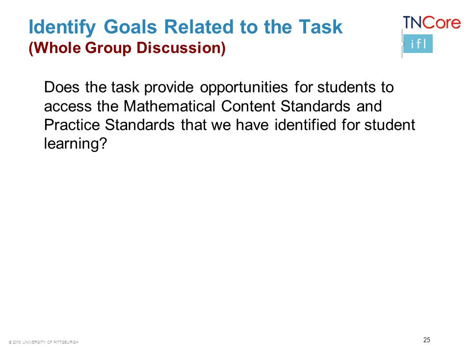 Identify Goals Related to the Task (Whole Group Discussion)