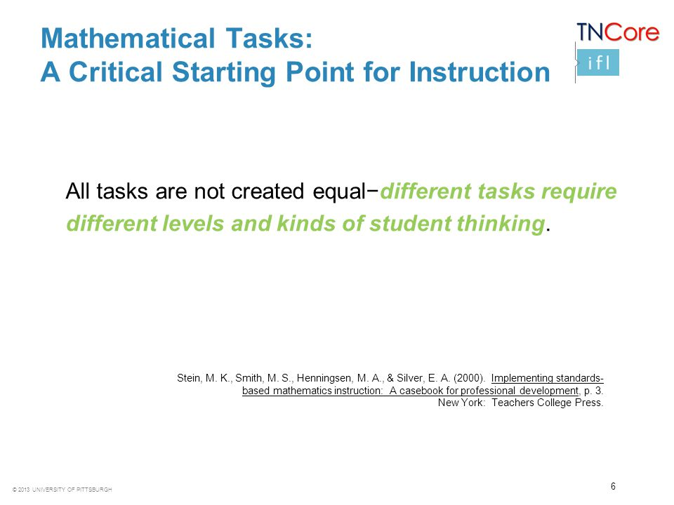 Mathematical Tasks: A Critical Starting Point for Instruction