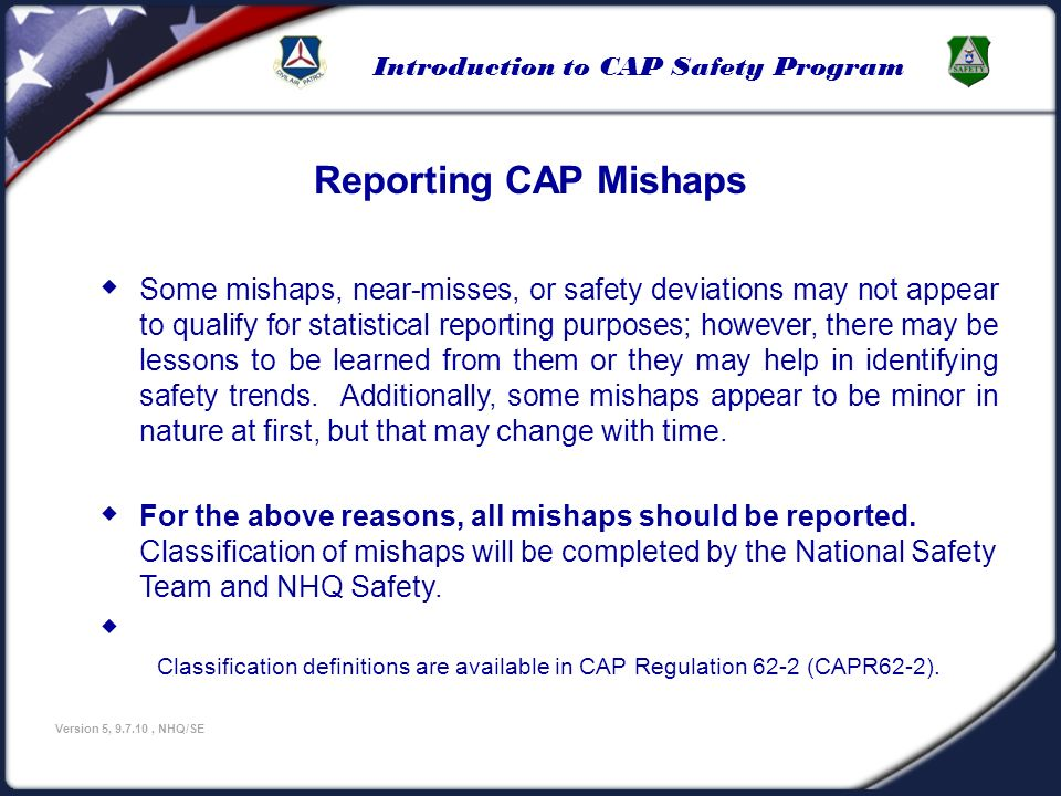 U.S Civil Air Patrol 3/25/2017. Reporting CAP Mishaps.