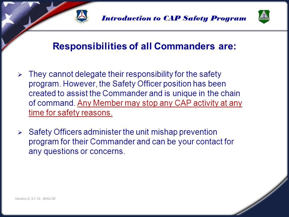 Responsibilities of all Commanders are: