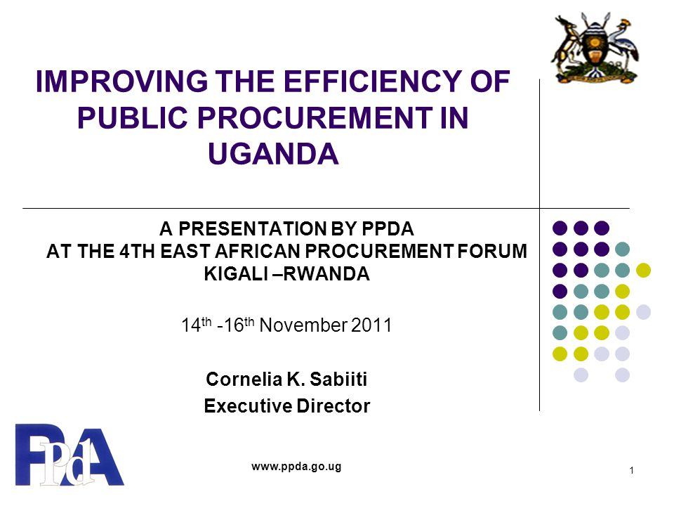 IMPROVING THE EFFICIENCY OF PUBLIC PROCUREMENT IN UGANDA