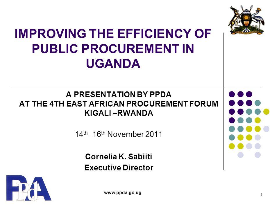 IMPROVING THE EFFICIENCY OF PUBLIC PROCUREMENT IN UGANDA