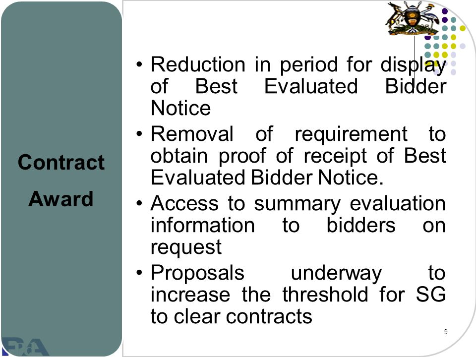 Contract Award Reduction in period for display of Best Evaluated Bidder Notice.
