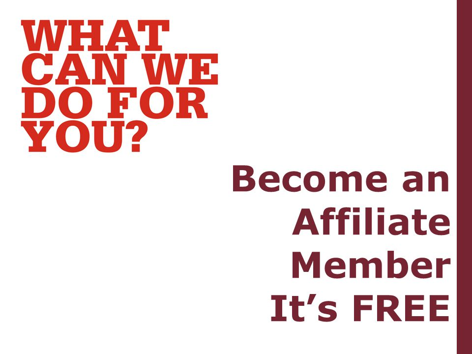 Become an Affiliate Member It's FREE