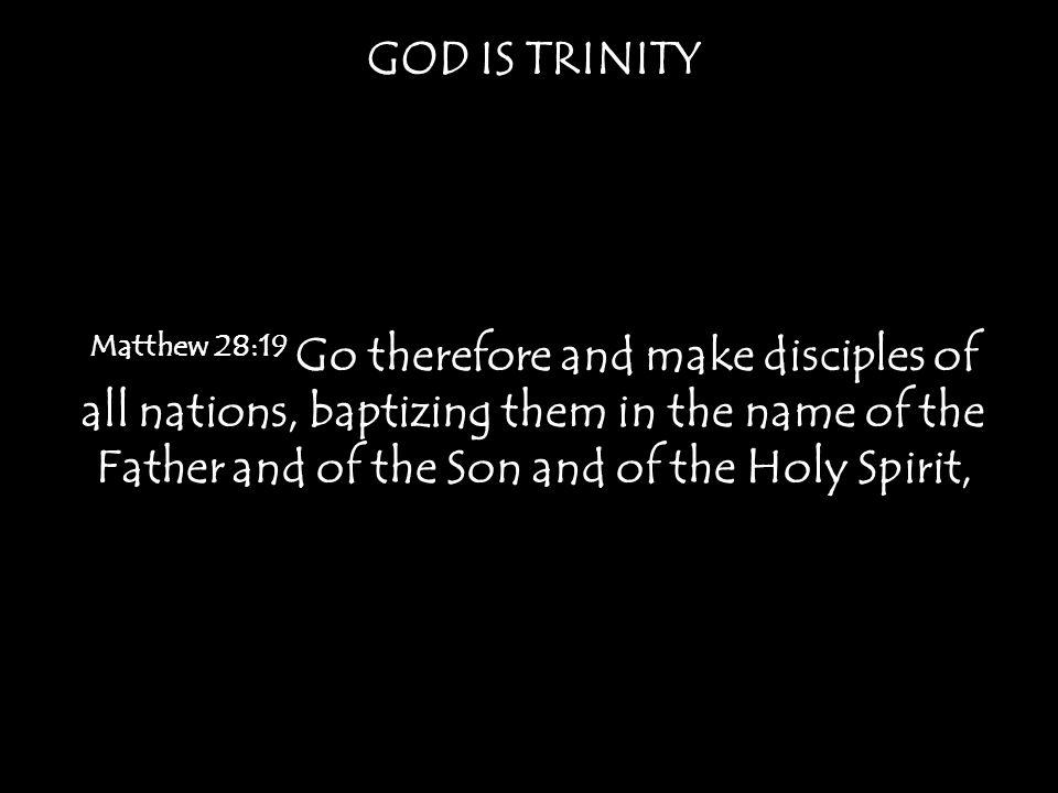 GOD IS TRINITY