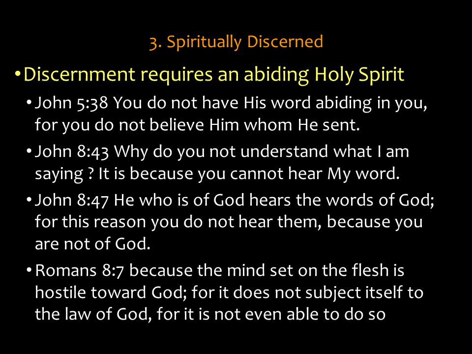 3. Spiritually Discerned