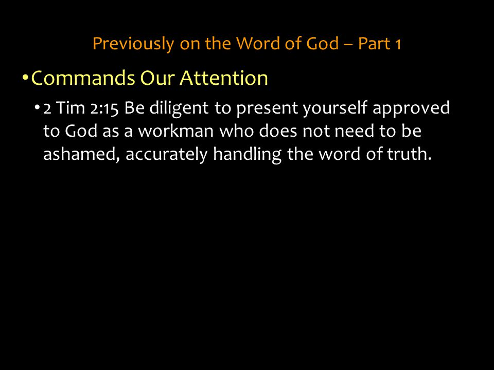 Previously on the Word of God – Part 1
