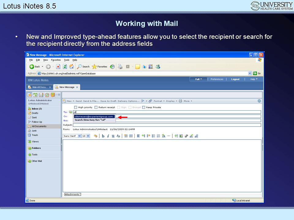 Working with Mail New and Improved type-ahead features allow you to select the recipient or search for the recipient directly from the address fields.