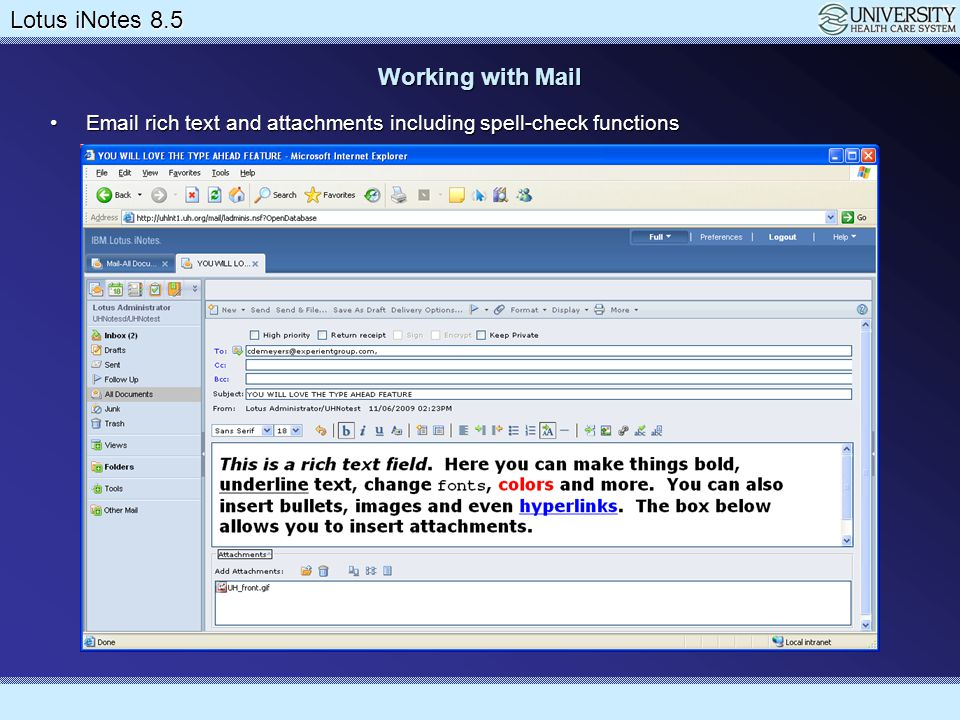 Working with Mail Email rich text and attachments including spell-check functions
