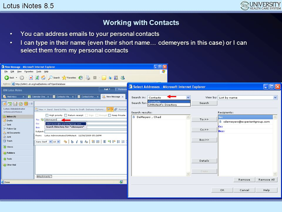 Working with Contacts You can address emails to your personal contacts
