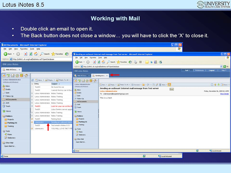 Working with Mail Double click an email to open it.