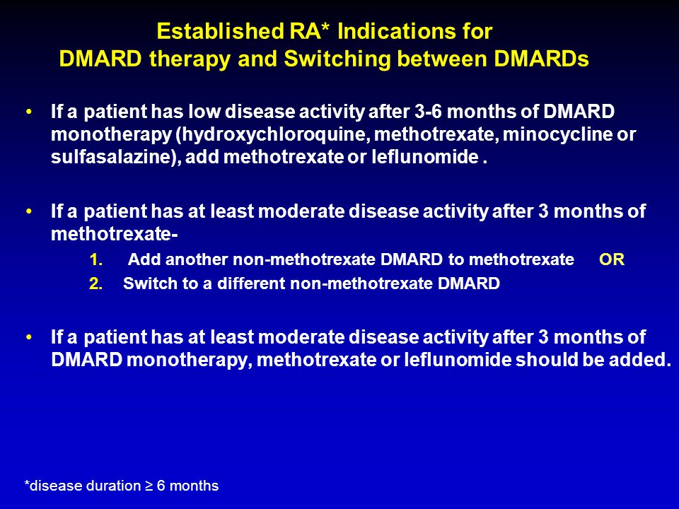 Established RA* Indications for DMARD therapy and Switching between DMARDs