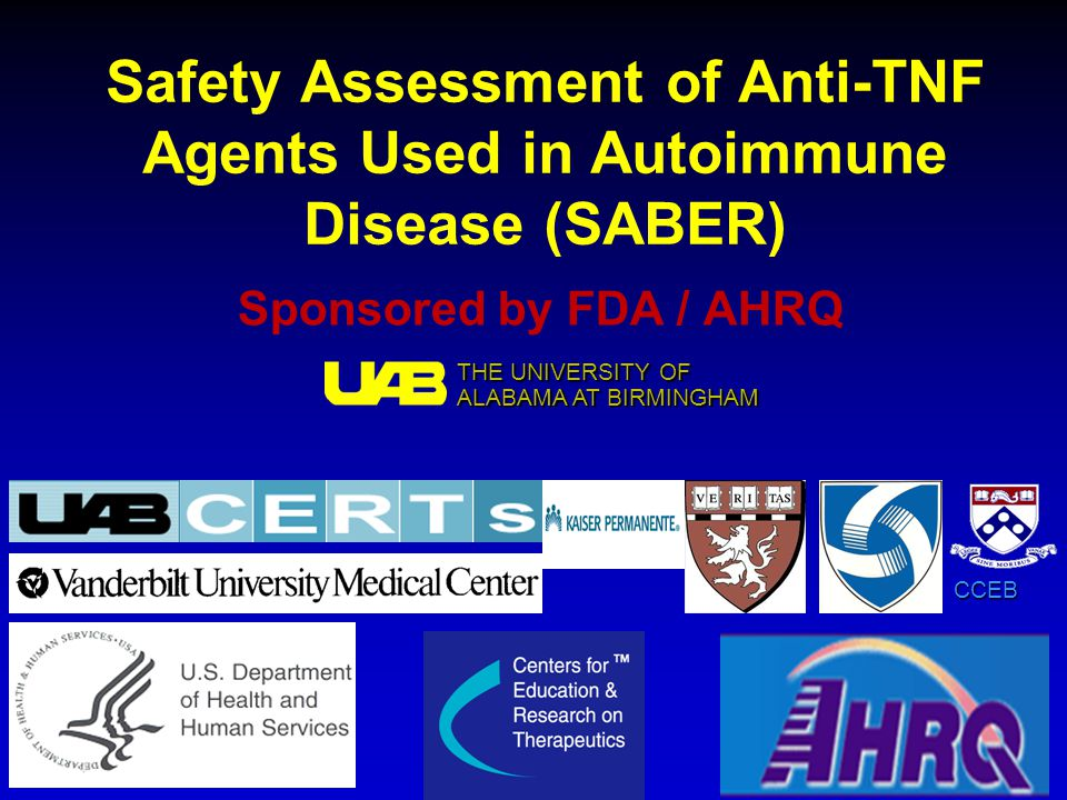 Safety Assessment of Anti-TNF Agents Used in Autoimmune Disease (SABER)