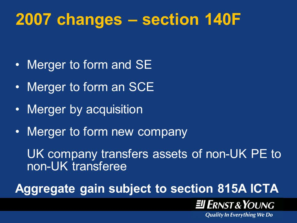 2007 changes – section 140F Merger to form and SE