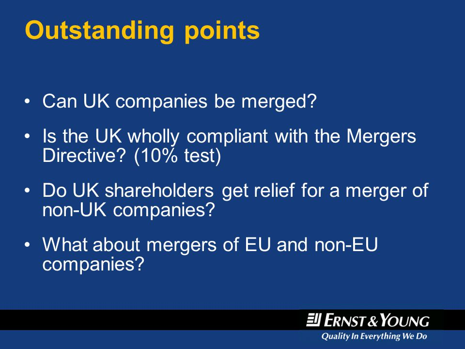 Outstanding points Can UK companies be merged