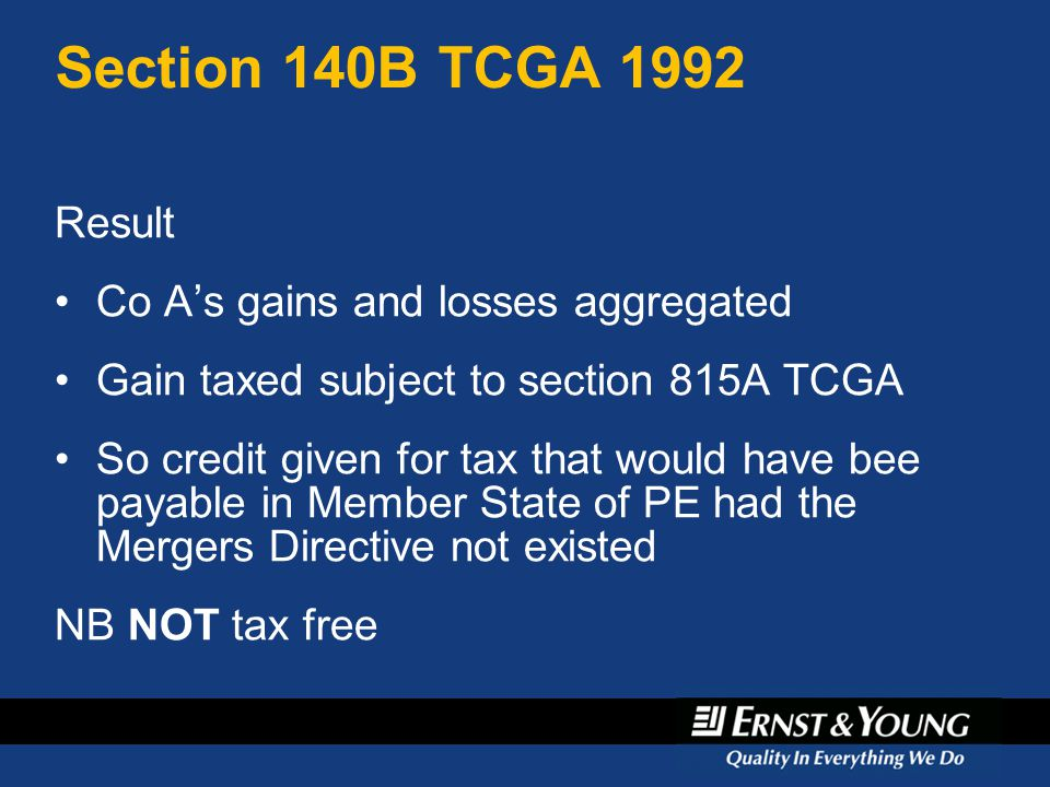 Section 140B TCGA 1992 Result Co A's gains and losses aggregated