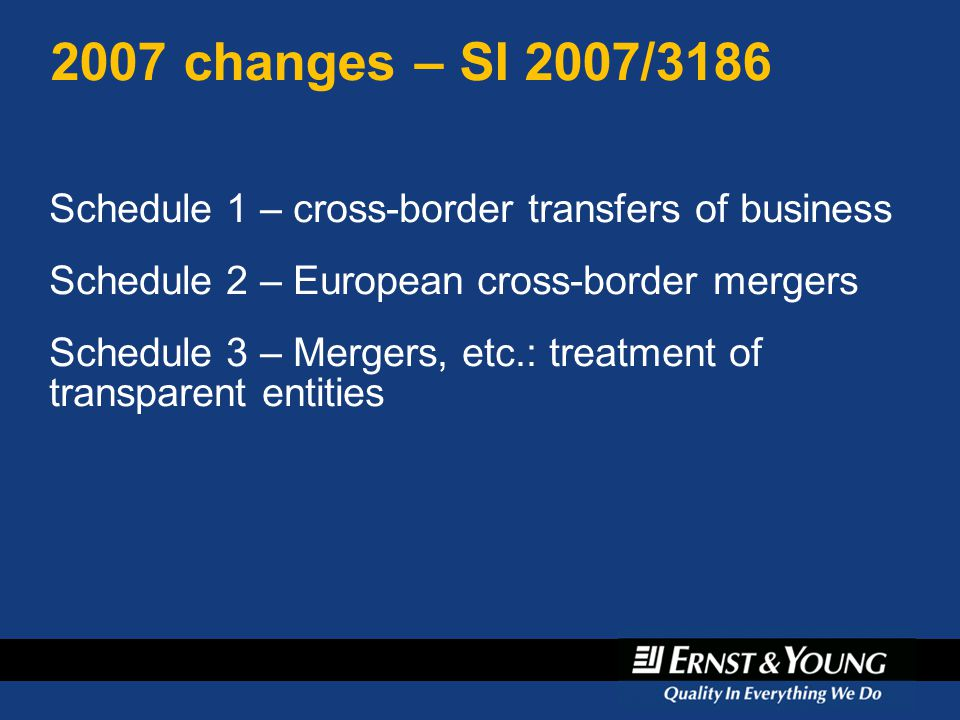 April 6, changes – SI 2007/3186. Schedule 1 – cross-border transfers of business. Schedule 2 – European cross-border mergers.