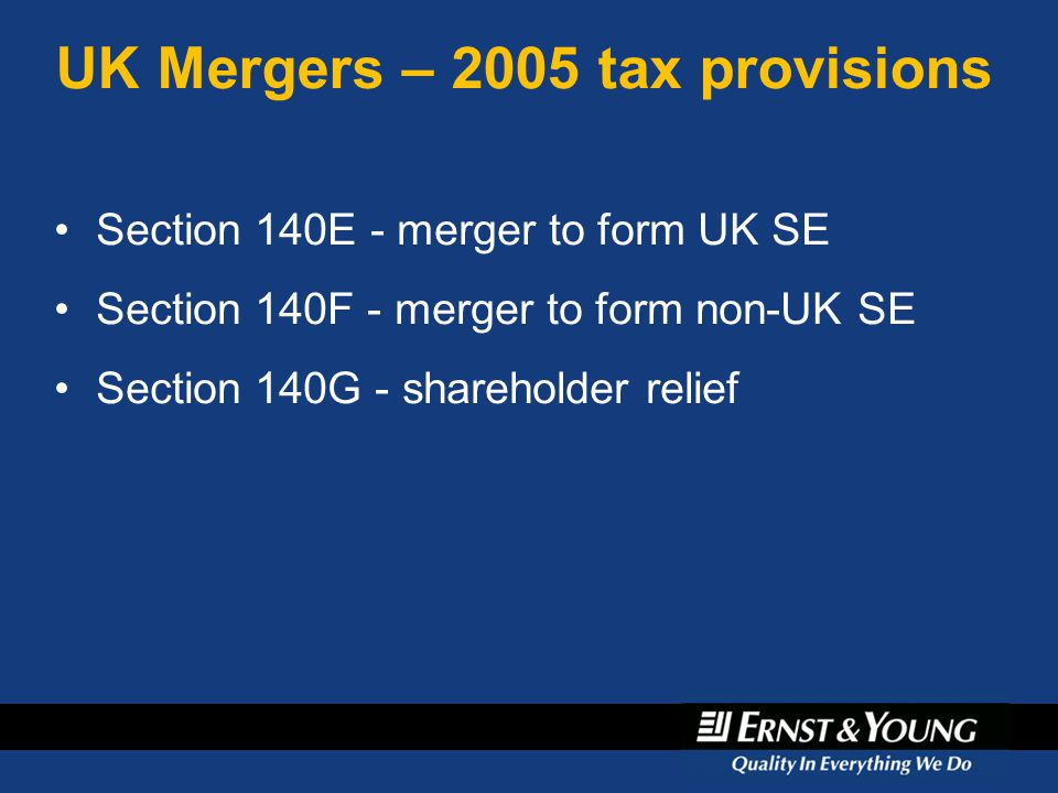 UK Mergers – 2005 tax provisions