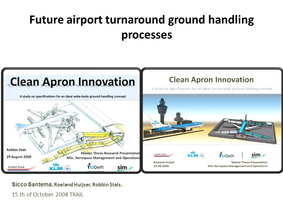Future airport turnaround ground handling processes