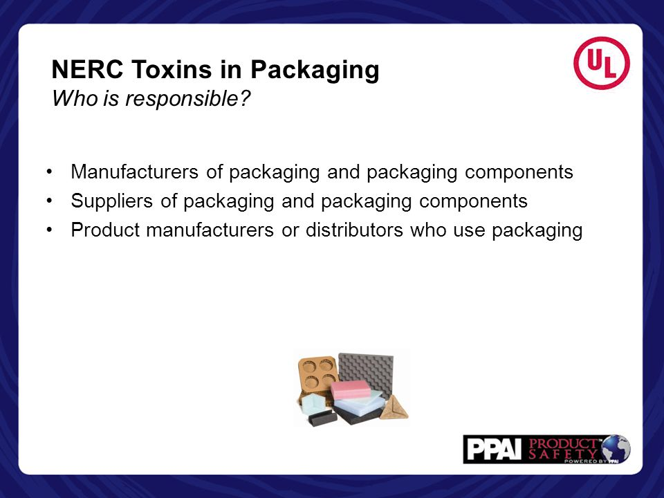 NERC Toxins in Packaging Who is responsible