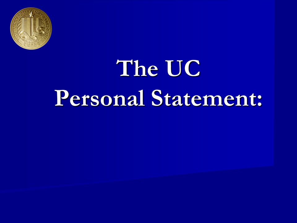 The UC Personal Statement: