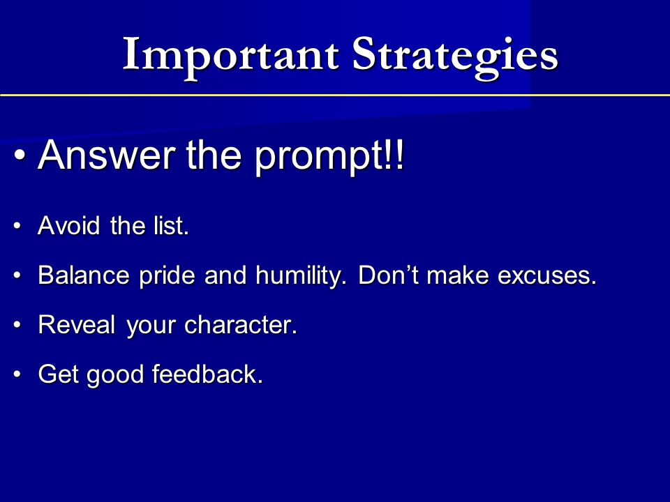 Important Strategies Answer the prompt!! Avoid the list.
