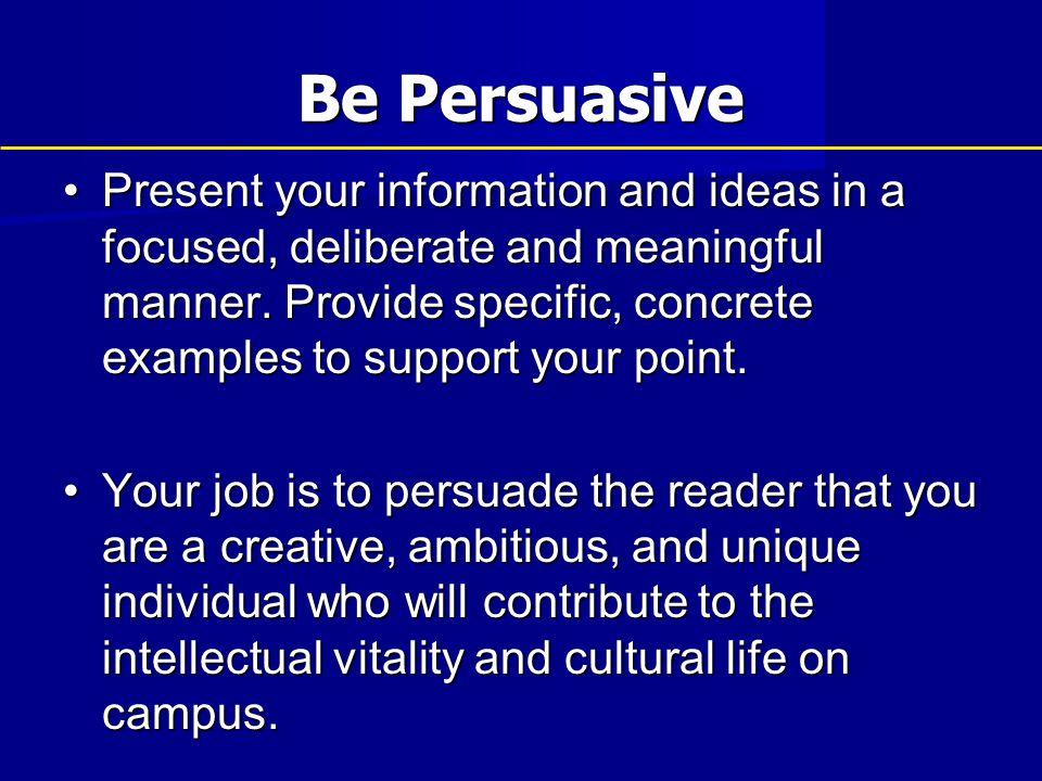 Be Persuasive