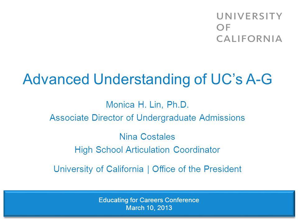 Advanced Understanding of UC's A-G