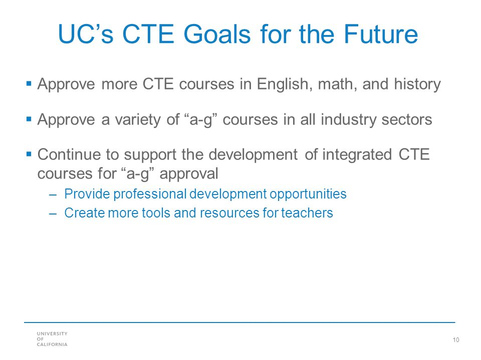 UC's CTE Goals for the Future