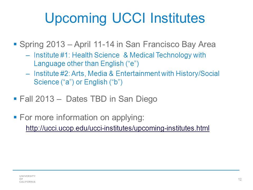 Upcoming UCCI Institutes