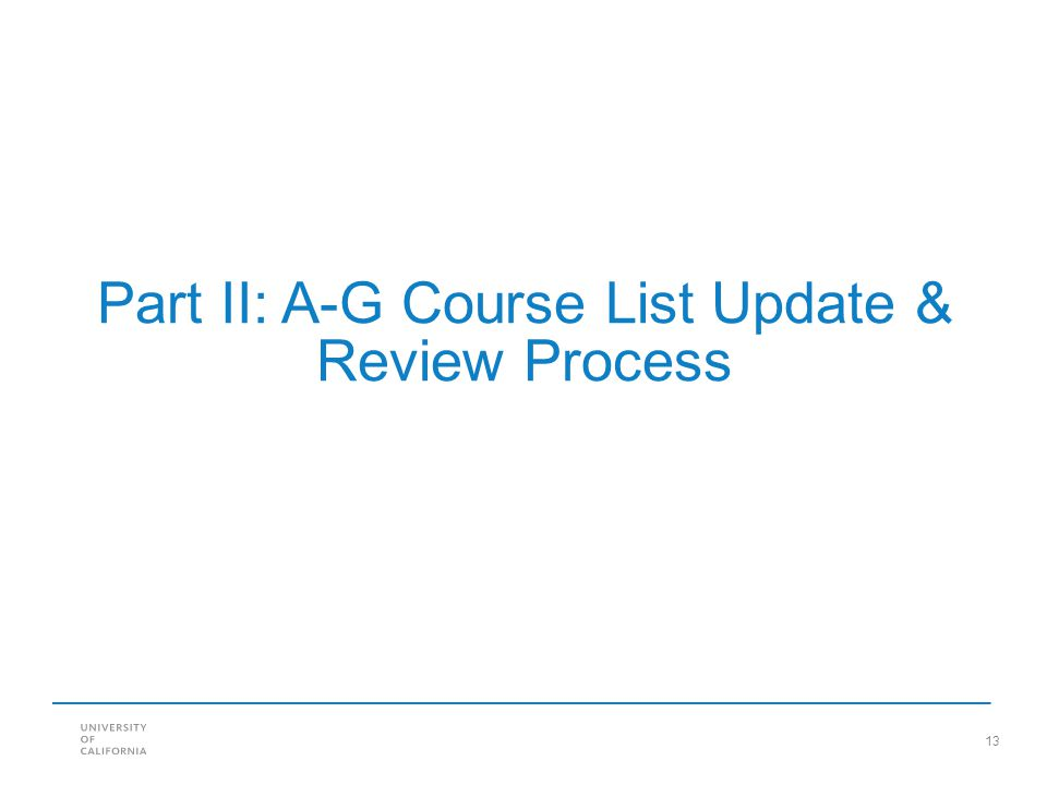 Part II: A-G Course List Update & Review Process