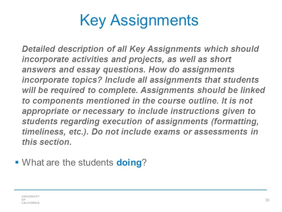 Key Assignments What are the students doing